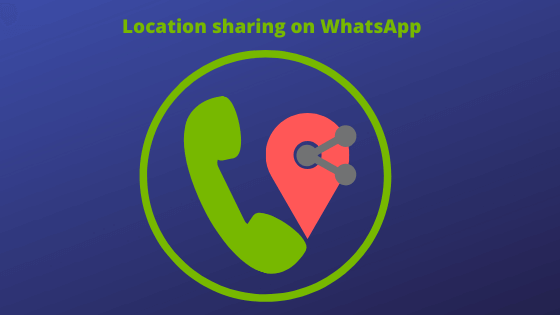 Share your location to your friends and families through Whatsapp